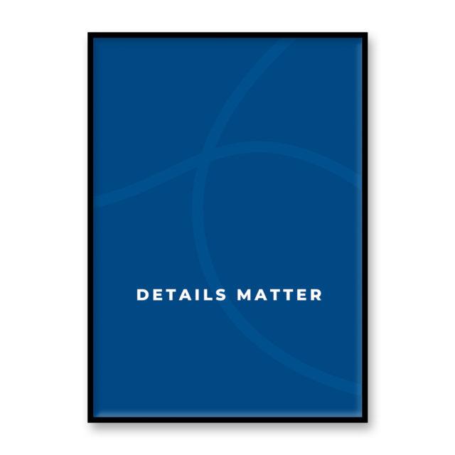 """アートプリント/ポスター """"DETAILS MATTER"""" トゥルーブルー"""